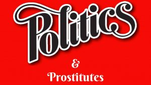 Mark Wignall: Politicians and Prostitutes