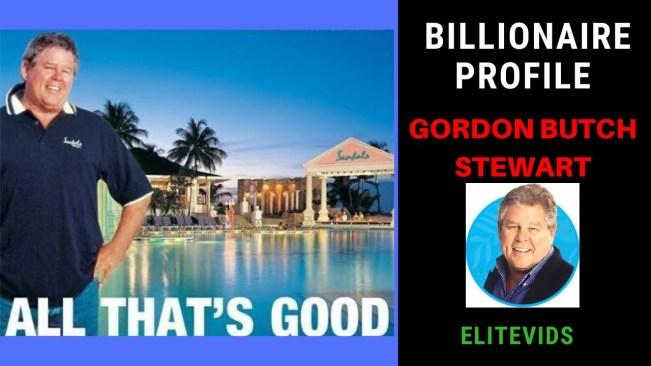 BILLIONAIRE PROFILE: GORDON BUTCH STEWART
