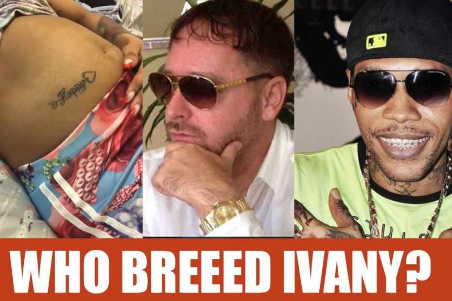 Who Got IVANY PREGNANNT? Wally British Sends Message | Vybz Kartel Certified GOLD